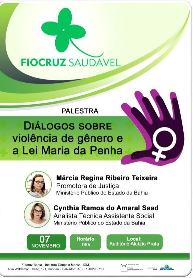 """Palestra """"Diálogos sobre violência de gênero e a Lei Maria da Penha"""" acontece na Fiocruz Bahia"""