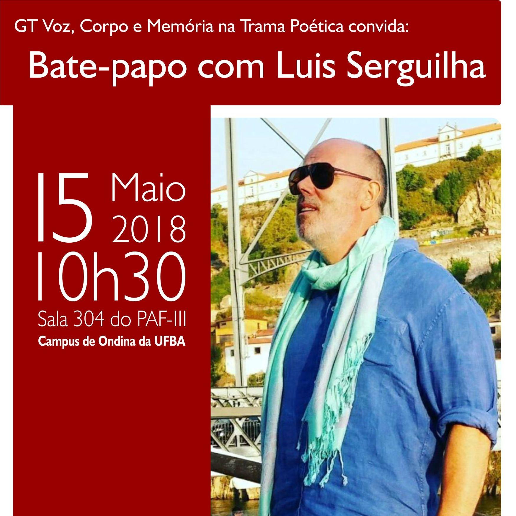 Poeta, ensaísta e curador de arte, Luis Serguilha participa de bate-papo na UFBA