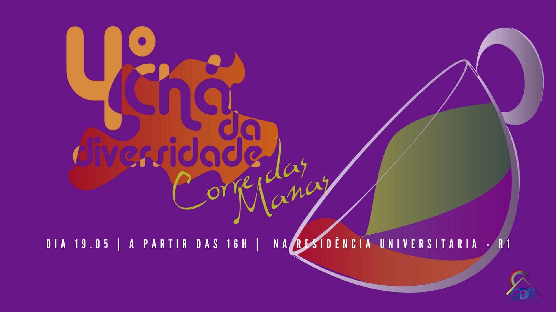 """Chá da Diversidade chega a sua quarta edição com o tema """"Corre das Manas"""""""