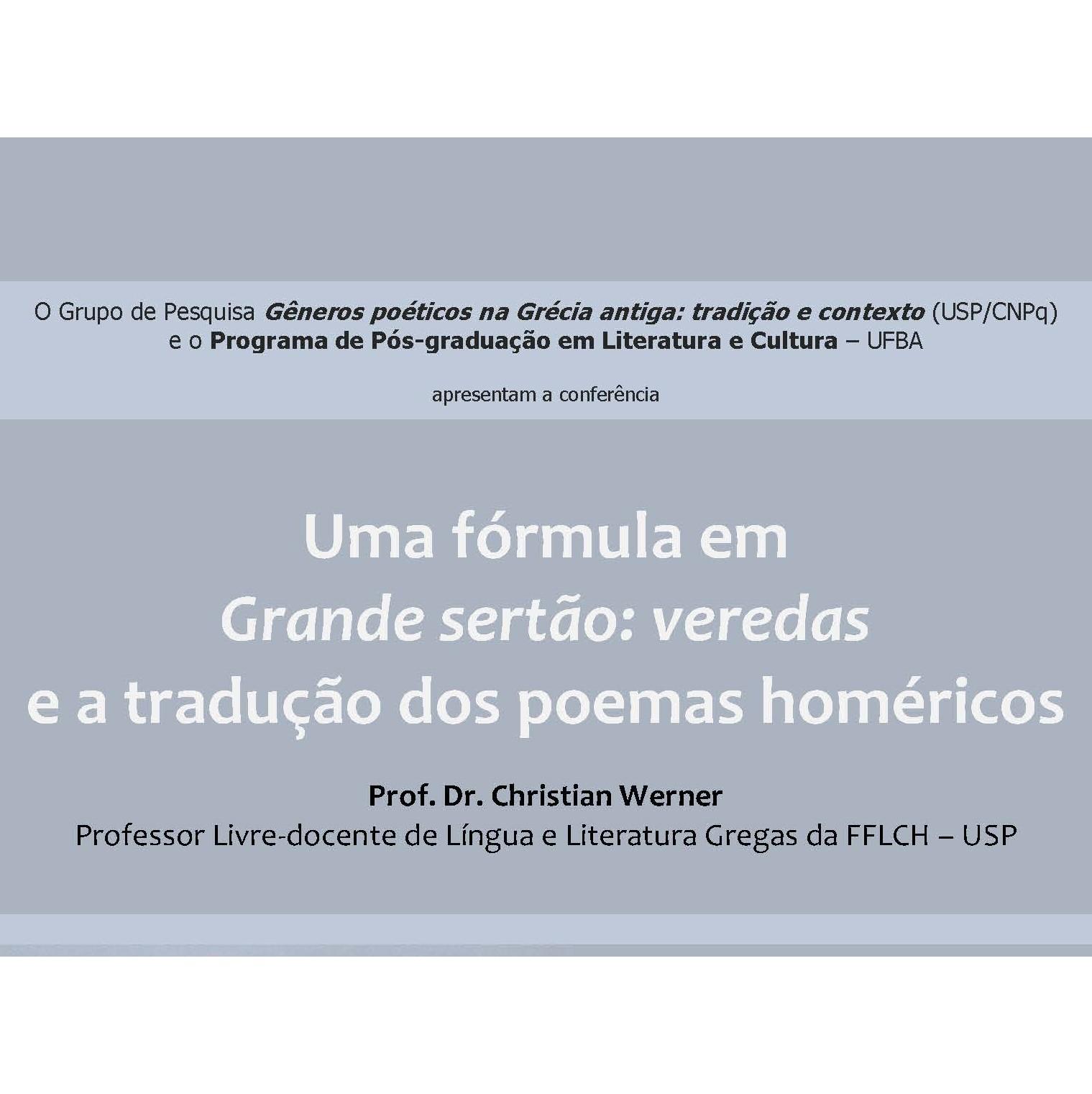 Grupos de Pesquisa do ILUFBA e da USP apresentam conferência com Prof. Dr. Christian Werner