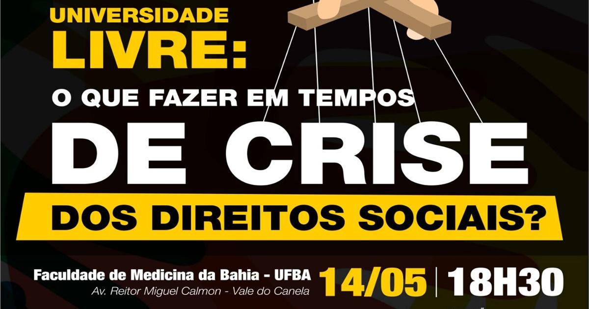 Universidade Livre é tema de mesa-redonda na Faculdade de Medicina da Bahia