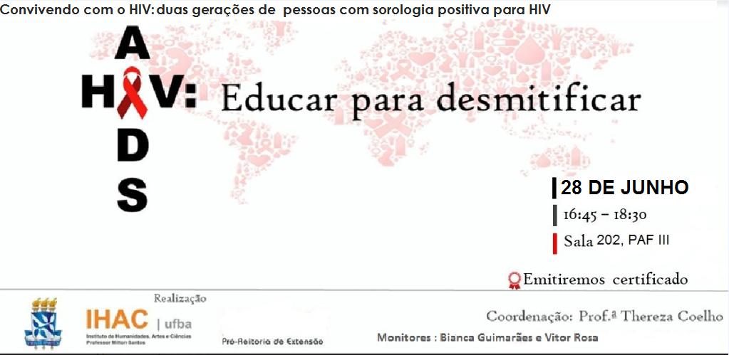 """Próximo encontro """"HIV/AIDS: Educar para desmistificar"""" acontece no dia 28 de junho"""