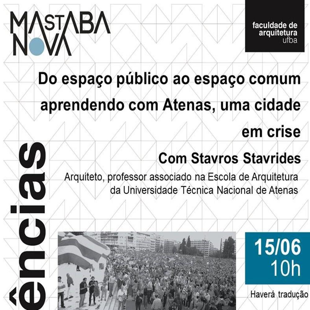 """Projeto de Extensão """"Nova Mastaba   Conferências""""realiza palestra sobre espaço público e espaço comum"""
