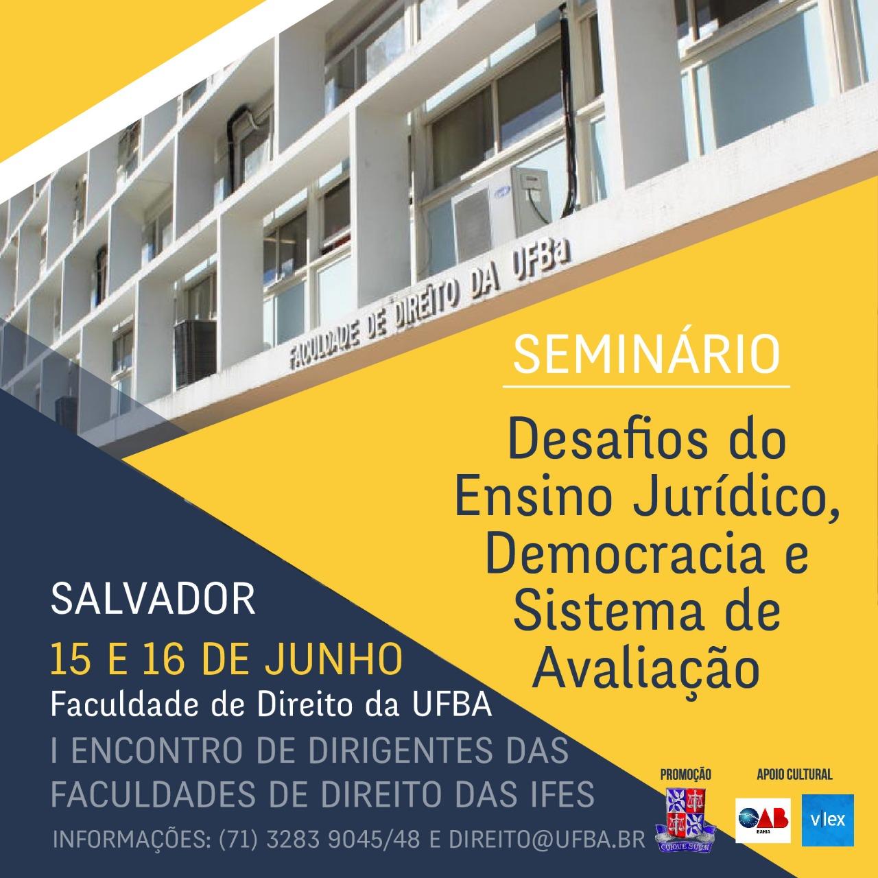 """Faculdade de Direito da UFBA promove seminário sobre """"Desafios do Ensino Jurídico, democracia e sistemas de avaliação"""""""