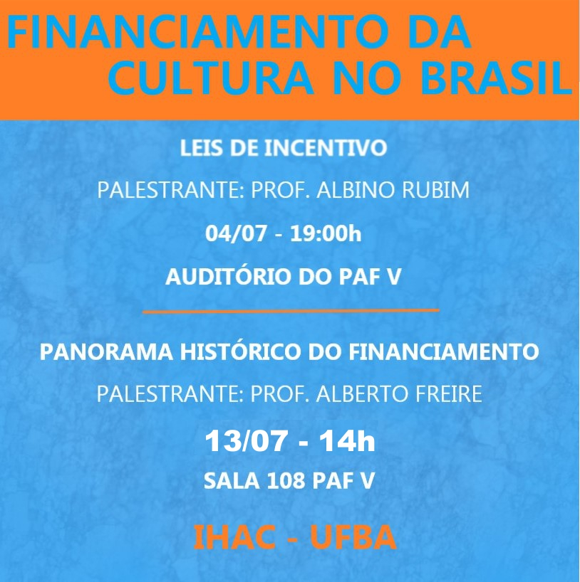 IHAC promove palestras sobre o financiamento da cultura no Brasil