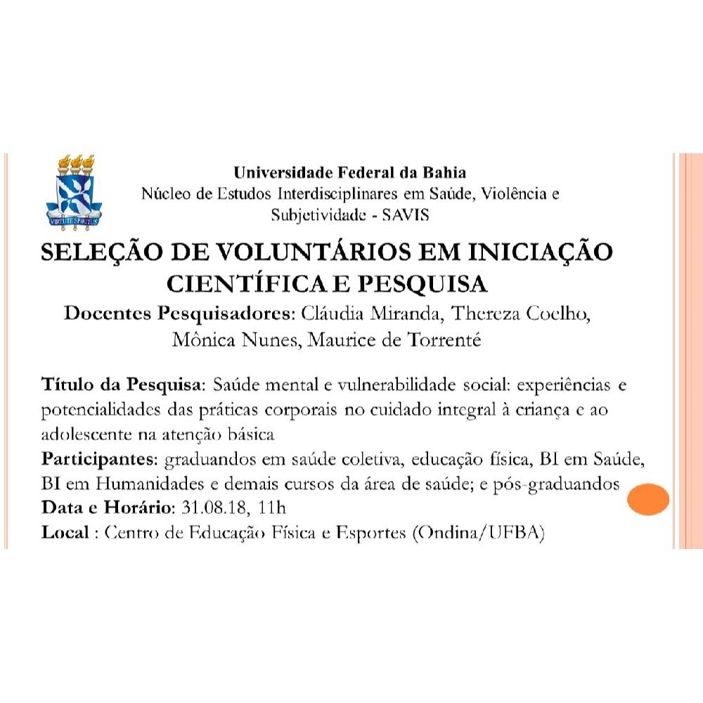 SAVIS/UFBA adia para 31 de agosto a seleção de novos voluntários em iniciação científica e pesquisa