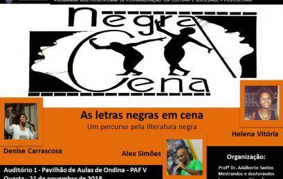"""Próxima edição do encontro """"Negra Cena"""" discute literatura negra"""