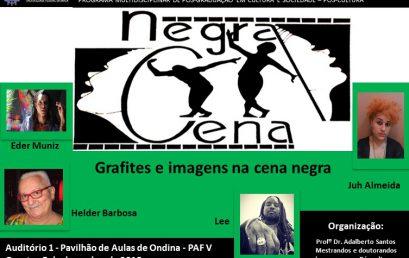 """Próxima edição do encontro """"Negra Cena"""" discute grafites e imagens na cena negra"""