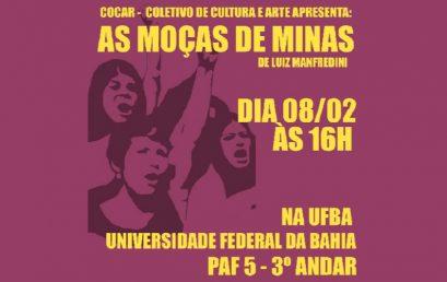 """Coletivo de Cultura e Arte apresenta peça """"As Moças de Minas"""" nesta sexta no PAF-V"""