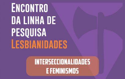Linha de Lesbianidades do NuCuS realiza reunião aberta para novas integrantes