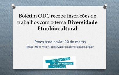 Boletim ODC recebe inscrições de trabalhos com o tema Diversidade Etnobiocultural