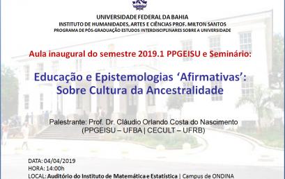 """PPGEISU promove seminário sobre """"Educação e Epistemologias 'Afirmativas'"""" no mês de abril"""