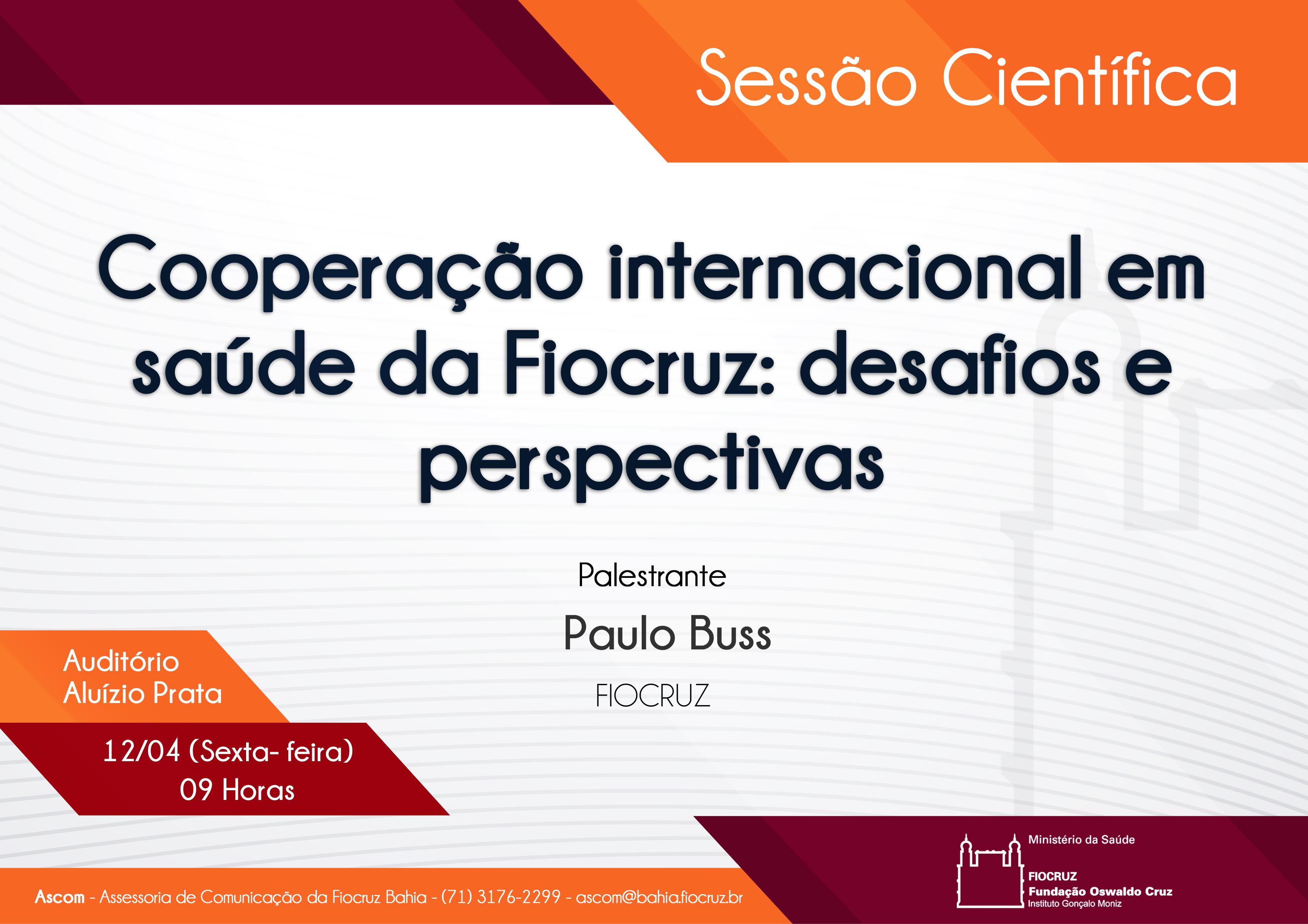 Fiocruz Bahia promove Sessão Científica sobre cooperação internacional em saúde