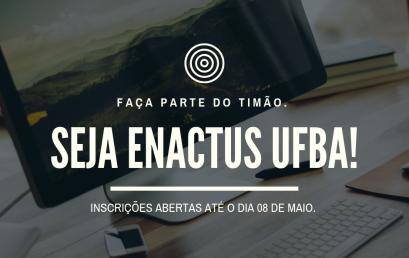 Time Enactus/UFBA abre inscrições para seleção de novos membros em 2019.1