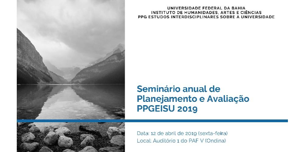 Seminário Anual de Planejamento e Avaliação do PPGEISU acontece nesta sexta em comemoração aos 8 anos do Programa
