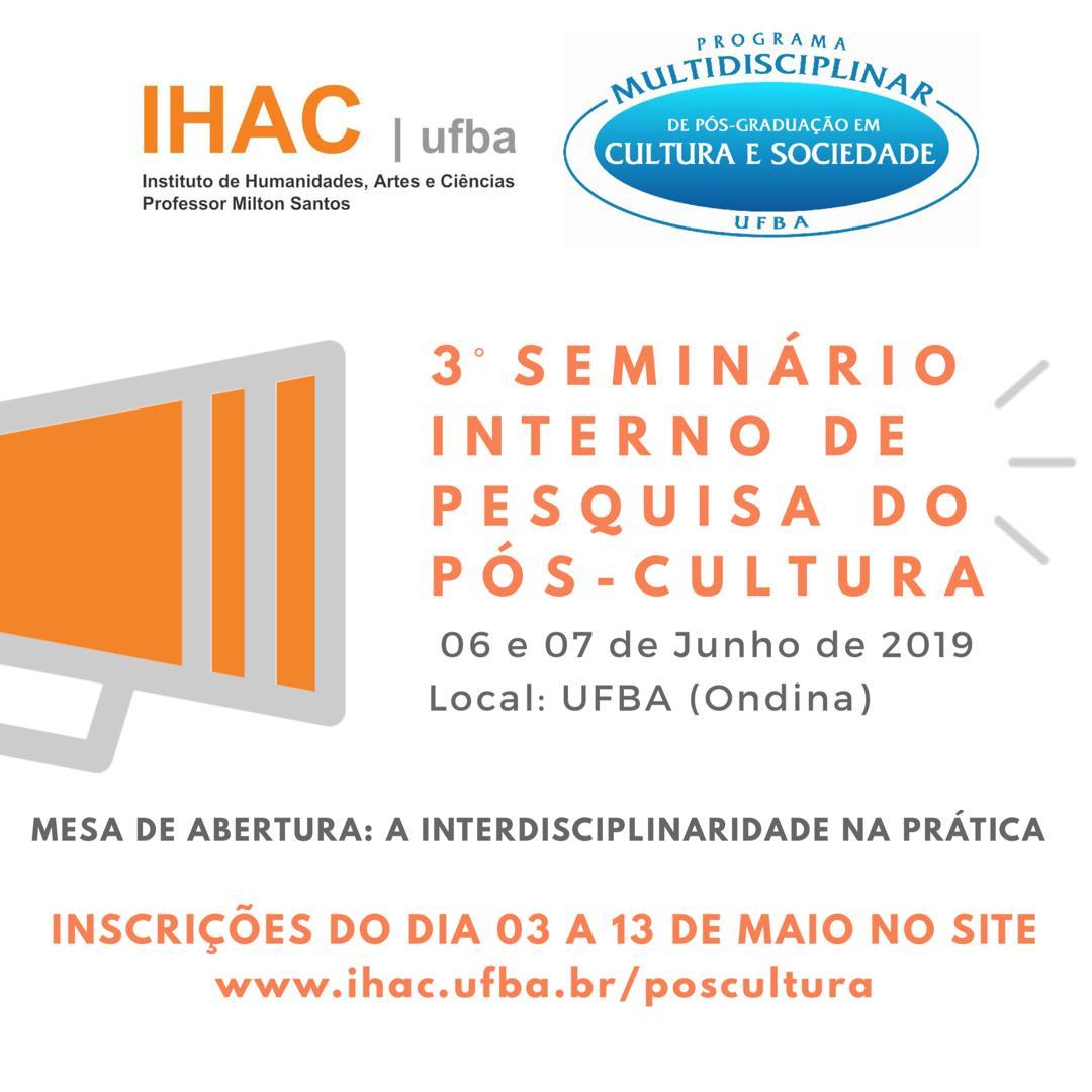 Inscrições abertas para o 3º Seminário Interno de Pesquisa do Pós-Cultura