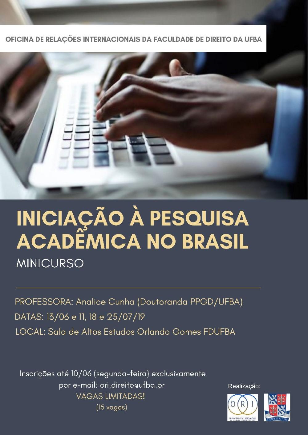 """Faculdade de Direito de UFBA oferece minicurso """"Iniciação à pesquisa acadêmica no Brasil"""""""