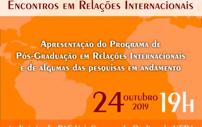 """Próxima edição dos """"Encontros em Relações Internacionais"""" apresenta o PPGRI e pesquisas em andamento"""