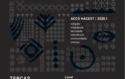 """ACCS """"HACE57 – Pluralismo Religioso e Direitos Humanos"""" oferece vagas em 2020.1"""