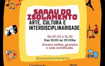 """Evento estudantil """"Sarau do Isolamento"""" será transmitido pelo IHAC Digital de 7 a 11 de dezembro"""