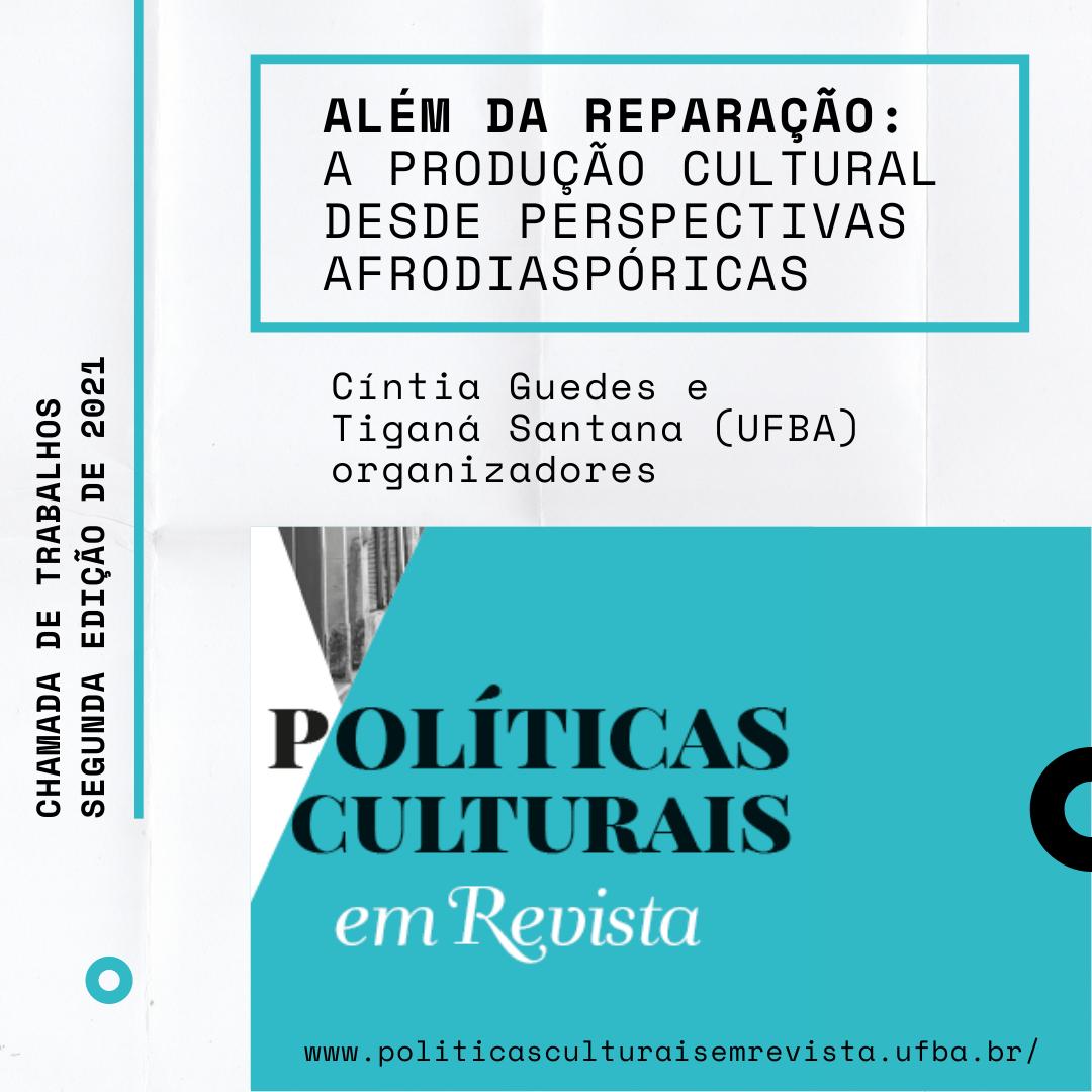 Políticas Culturais em Revista abre chamada de trabalhos para a segunda edição de 2021