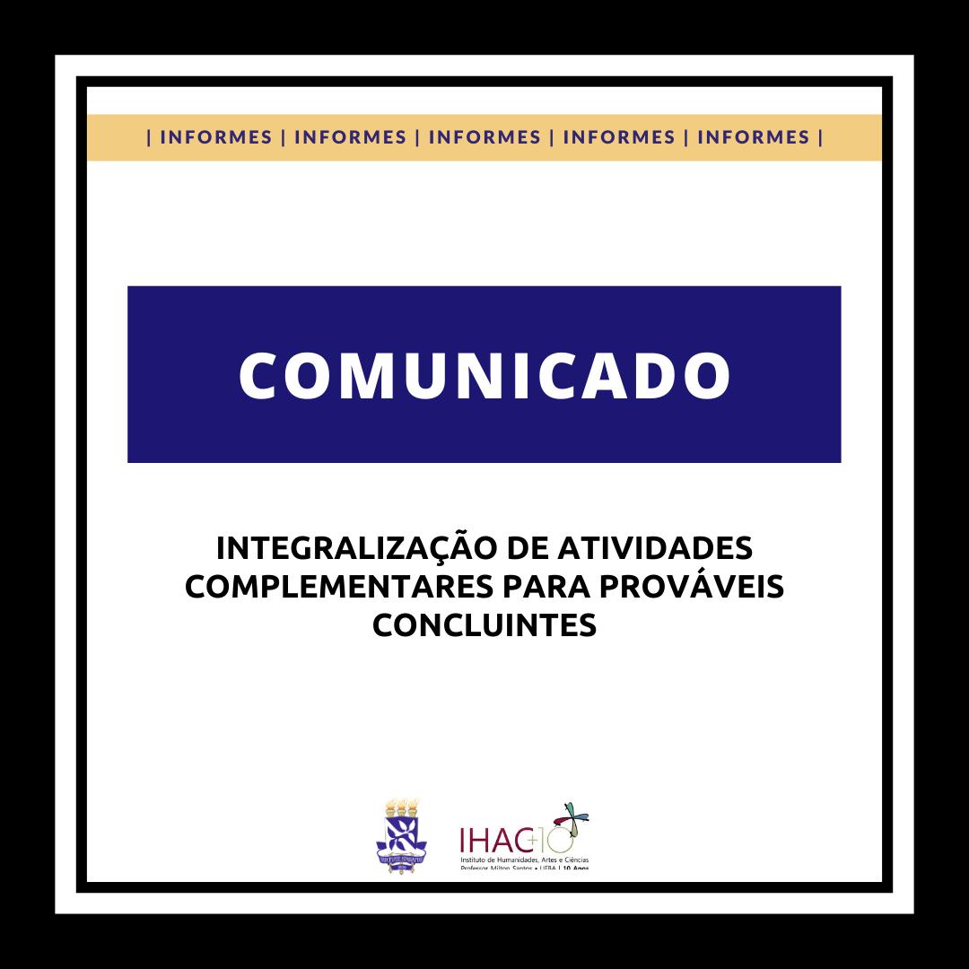 Comunicado: integralização de Atividades Complementares para prováveis concluintes