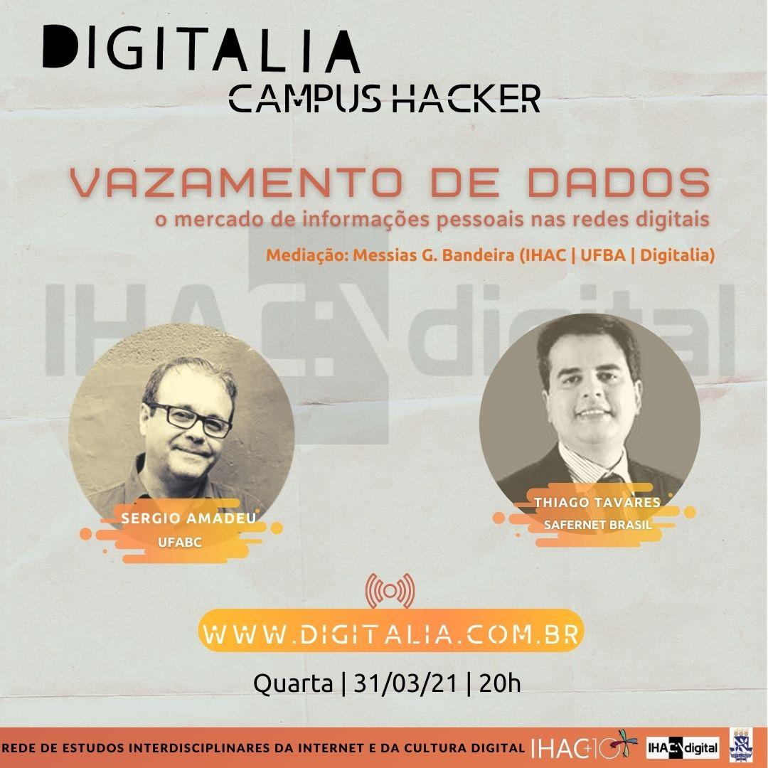 Rede Digitalia de Estudos Interdisciplinares da Internet e da Cultura Digital promove o Digitalia Campus Hacker: vazamento de dados