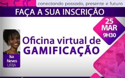 """Professora Isa Neves ministra oficina sobre gamificação no projeto """"Meninas baianas na ciência"""""""