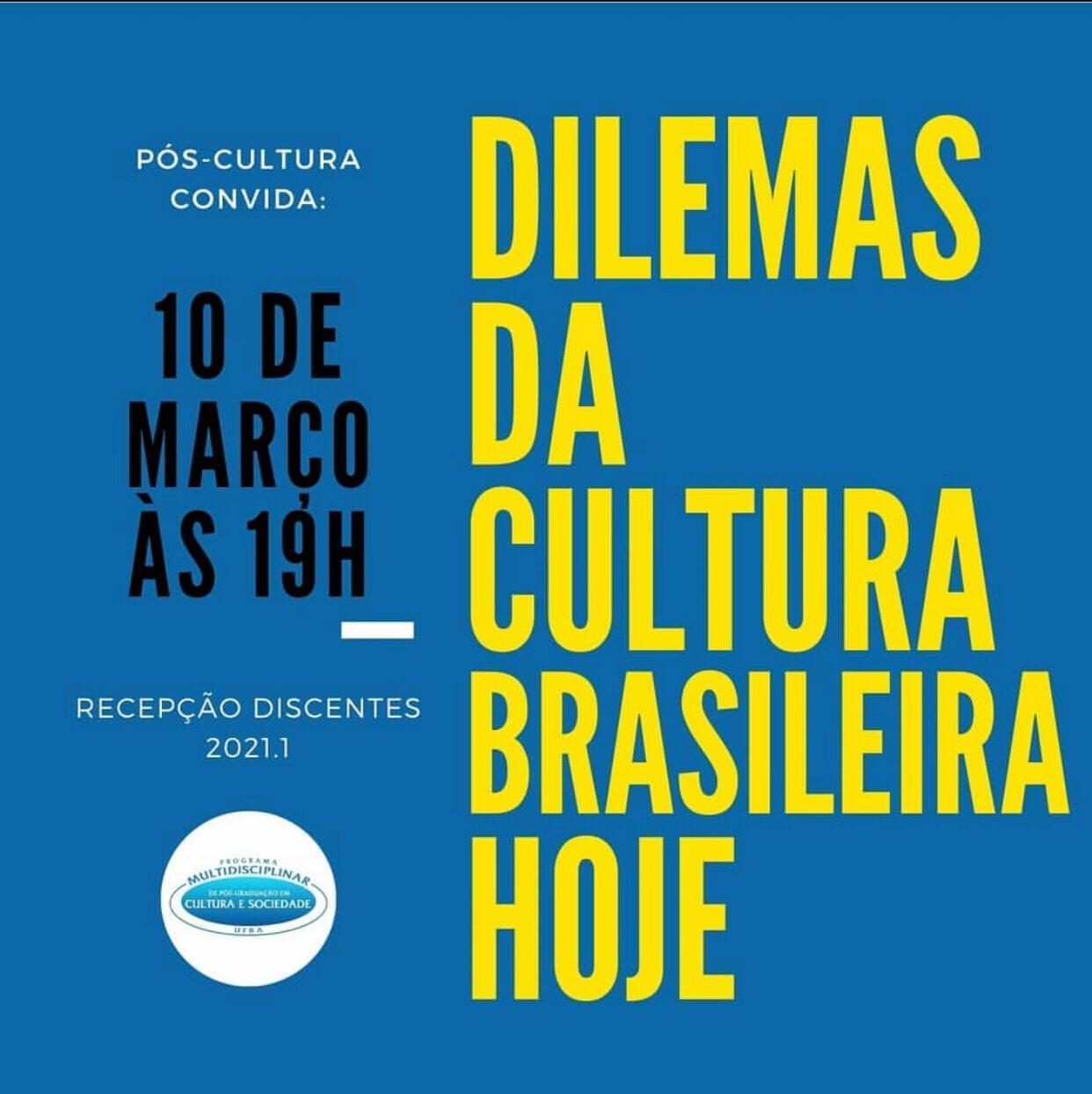 IHAC Digital ao vivo | 10/03/21 | Dilemas da cultura brasileira hoje