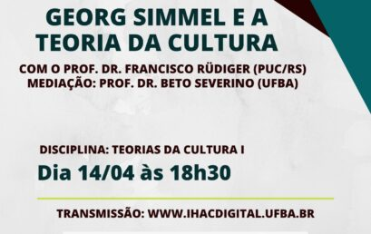 """Aula aberta do componente """"Teorias da Cultura I"""" traz convidado e discute """"Cultura para Simmel"""""""