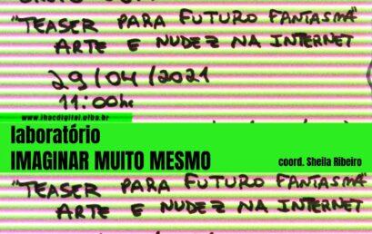 """Ciclo de conversas """"Imaginando com…"""" recebe Alejandro Ahmed e grupo """"Cena 11″no IHAC Digital"""