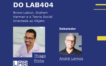 """Professor do IHAC fala sobre teoria social no """"Encontros do Lab404"""""""