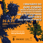I Seminário Interno do GIPE-CORPO acontece de 26 a 29 de abril via Google Meet