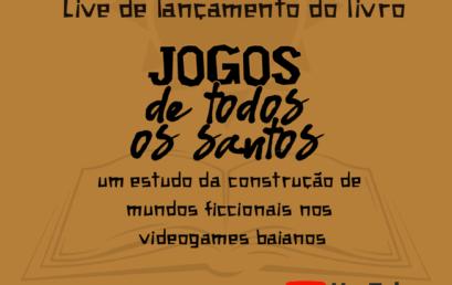 """Livro digital """"Jogos de Todos os Santos"""" tem lançamento dia 07 de abril"""