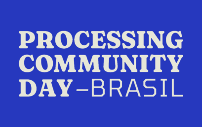 Docente e estudantes do IHAC participam do Processing Community day Brasil 2021