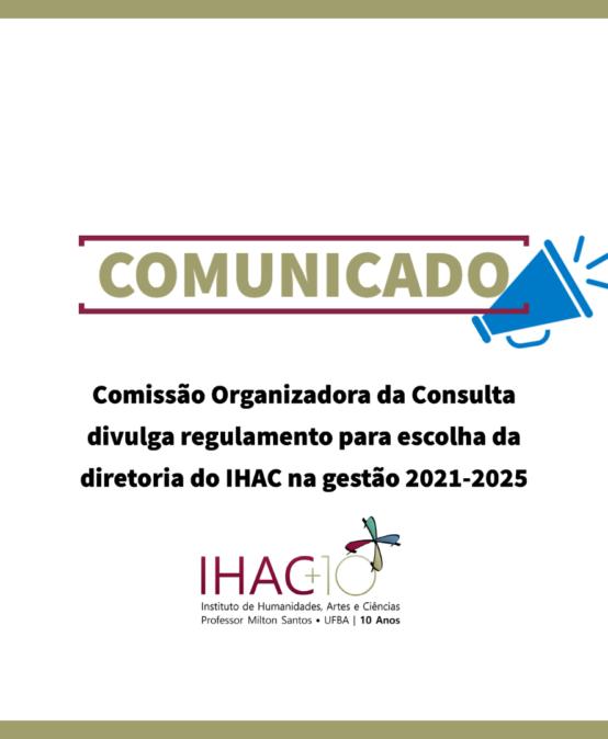 Comissão Organizadora da Consulta divulga regulamento para escolha da diretoria do IHAC na gestão 2021-2025