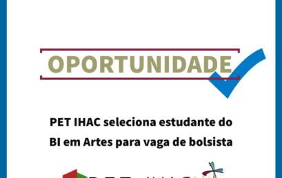 PET IHAC seleciona estudante do BI em Artes para vaga de bolsista