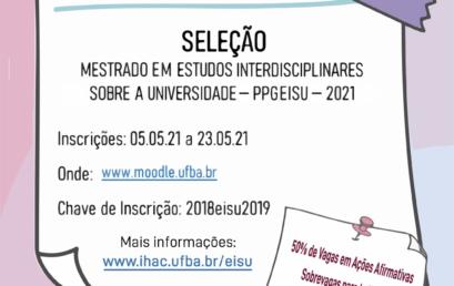 Programa de Pós-Graduação EISU da UFBA abre seleção com oferta de 15 vagas e sobrevagas para Povos Ciganos, Indígenas, Quilombolas, Pessoas Trans e com deficiência
