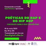 """Aula Aberta de Ação Artística I reflete sobre """"Poéticas do Rap e do Hip Hop"""""""
