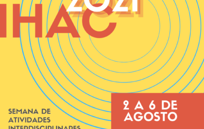 EXPO IHAC 2021 recebe propostas de atividades até o dia 22/06