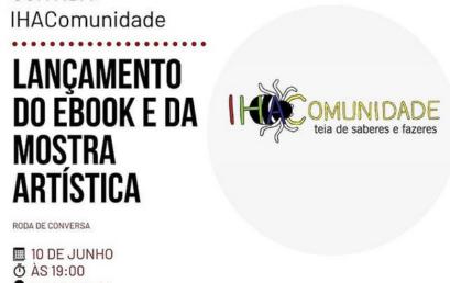 IHAComunidade: PET IHAC convida para lançamento de e-book e de Mostra Artística