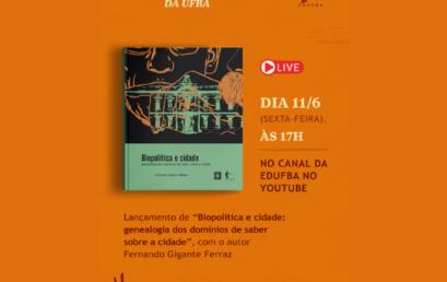 """Professor Fernando Ferraz lança o livro """"Biopolítica e Cidade"""" no próximo dia 11"""