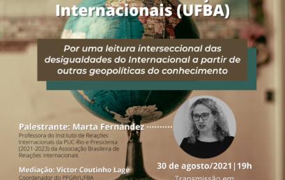 Aula Inaugural do Doutorado em RI recebe Marta Fernández em transmissão no IHAC Digital
