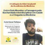 II Colóquio da Vida Estudantil do Acadêmico de Medicina conta com participação de estudante do PPGEISU