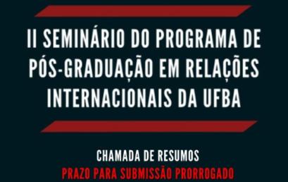 Segundo Seminário de Pesquisa do PPGRI/UFBA prorroga envios resumos até 4 de setembro