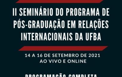 Segundo Seminário de Pesquisa do PPGRI/UFBA divulga programação completa