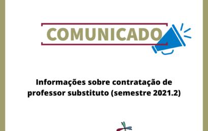 Informações sobre contratação de professor substituto (semestre 2021.2)