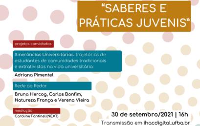 """Programa Conexões apresenta projetos em andamento no IHAC sobre o tema """"Saberes e práticas juvenis"""""""