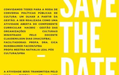 Roda de conversa sobre políticas públicas de cultura recebe as professoras Gica Nussbaumer e Nathalia Leal no IHAC Digital