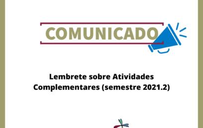 Lembrete sobre Atividades Complementares (semestre 2021.2)